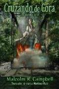 Cover-Bild zu Campbell, Malcolm R.: Cruzando de Cora (eBook)