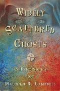 Cover-Bild zu Campbell, Malcolm R.: Widely Scattered Ghosts (eBook)