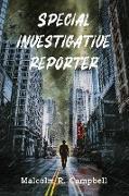 Cover-Bild zu Campbell, Malcolm R.: Special Investigative Reporter (eBook)