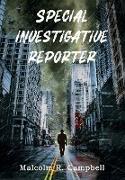 Cover-Bild zu Campbell, Malcolm R: Special Investigative Reporter