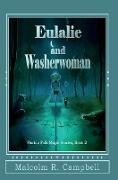 Cover-Bild zu Campbell, Malcolm R: Eulalie and Washerwoman