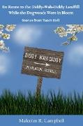 Cover-Bild zu Campbell, Malcolm R.: En Route to the Diddy-Wah-Diddy Landfill While the Dogwoods Were in Bloom (eBook)