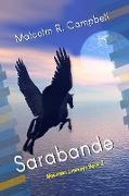 Cover-Bild zu Campbell, Malcolm R.: Sarabande (Mountain Journeys, #2) (eBook)