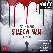 Cover-Bild zu Shadow Man - Bad Blood - The Smoky Barrett Audio Movie Series, Pt. 4 (Audio Download) von McFadyen, Cody