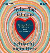 Cover-Bild zu MacDonald, Andrew David: Jeder Tag ist eine Schlacht, mein Herz