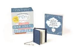 Cover-Bild zu The Book Lover's Cup of Tea (Miniature Edition) von Running Press