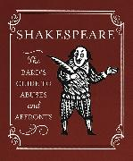 Cover-Bild zu Shakespeare: The Bard's Guide to Abuses and Affronts von Press, Running