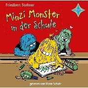 Cover-Bild zu Stohner, Friedbert: Minzi Monster in der Schule (Audio Download)