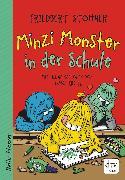 Cover-Bild zu Stohner, Friedbert: Minzi Monster in der Schule (eBook)