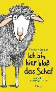 Cover-Bild zu Stohner, Friedbert: Ich bin hier bloß das Schaf