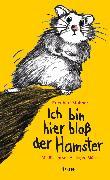 Cover-Bild zu Stohner, Friedbert: Ich bin hier bloß der Hamster