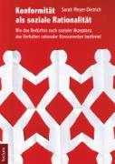 Cover-Bild zu Meyer-Dietrich, Sarah: Konformität als soziale Rationalität (eBook)
