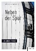 Cover-Bild zu Meyer-Dietrich, Sarah (Hrsg.): Neben der Spur (eBook)