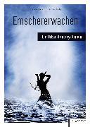 Cover-Bild zu Meyer-Dietrich, Sarah (Hrsg.): Emschererwachen (eBook)