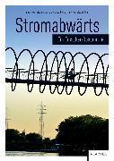 Cover-Bild zu Meyer-Dietrich, Sarah (Hrsg.): Stromabwärts (eBook)