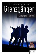 Cover-Bild zu Meyer-Dietrich, Sarah (Hrsg.): Grenzgänger (eBook)