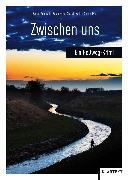 Cover-Bild zu Oerters, Kathrin (Hrsg.): Zwischen uns (eBook)