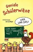 Cover-Bild zu Geniale Schülerwitze von Loewe Sachbuch (Hrsg.)