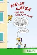 Cover-Bild zu Neue Witze für die Schultasche von Schornsteiner, Waldemar (Hrsg.)