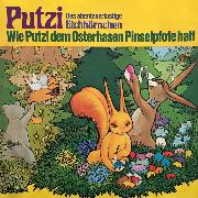 Cover-Bild zu Kurmin, Mara Schroeder-von: Putzi - Das abenteuerlustige Eichhörnchen, Folge 4: Wie Putzi dem Osterhasen Pinselpfote half (Audio Download)