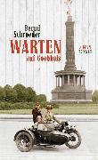 Cover-Bild zu Schroeder, Bernd: Warten auf Goebbels (eBook)