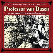 Cover-Bild zu Freund, Marc: Professor van Dusen, Die neuen Fälle, Fall 11: Professor van Dusen in der Höhle des Löwen (Audio Download)