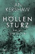 Cover-Bild zu Kershaw, Ian: Höllensturz (eBook)