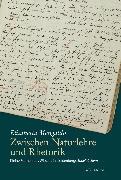 Cover-Bild zu Zwischen Naturlehre und Rhetorik (eBook) von Mengaldo, Elisabetta