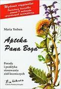 Cover-Bild zu Apteka Pana Boga Porady i praktyka stosowania ziol leczniczych