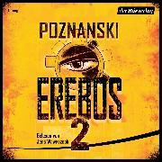 Cover-Bild zu Erebos 2 (Audio Download) von Poznanski, Ursula