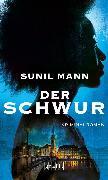Cover-Bild zu Mann, Sunil: Der Schwur (eBook)