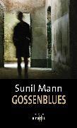 Cover-Bild zu Mann, Sunil: Gossenblues (eBook)