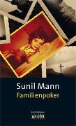 Cover-Bild zu Mann, Sunil: Familienpoker