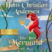 Cover-Bild zu The Little Mermaid (Audio Download) von Andersen, H.C.