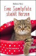 Cover-Bild zu Metz, Melinda: Eine Samtpfote stiehlt Herzen