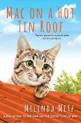 Cover-Bild zu Metz, Melinda: Mac on a Hot Tin Roof (eBook)
