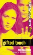 Cover-Bild zu Metz, Melinda: Fingerprints #1: Gifted Touch (eBook)