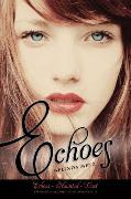 Cover-Bild zu Metz, Melinda: Echoes