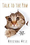 Cover-Bild zu Metz, Melinda: Talk to the Paw