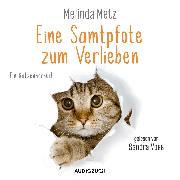 Cover-Bild zu Metz, Melinda: Eine Samtpfote zum Verlieben (ungekürzt) (Audio Download)