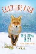 Cover-Bild zu Metz, Melinda: Crazy like a Fox (eBook)