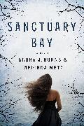 Cover-Bild zu Burns, Laura J.: Sanctuary Bay (eBook)