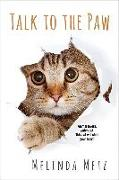 Cover-Bild zu Metz, Melinda: Talk to the Paw (eBook)