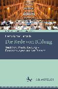 Cover-Bild zu Tenorth, Heinz-Elmar: Die Rede von Bildung (eBook)
