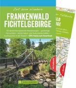 Cover-Bild zu Zeit zum Wandern Frankenwald Fichtelgebirge von Grimmler, Benedikt