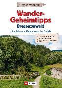 Cover-Bild zu Wander-Geheimtipps Bregenzer Wald (eBook) von Grimmler, Benedikt