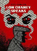 Cover-Bild zu Lon Chaney Speaks von Dorian, Pat