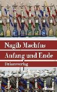 Cover-Bild zu Anfang und Ende (eBook) von Machfus, Nagib