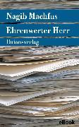 Cover-Bild zu Ehrenwerter Herr (eBook) von Machfus, Nagib