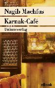 Cover-Bild zu Karnak-Café (eBook) von Machfus, Nagib
